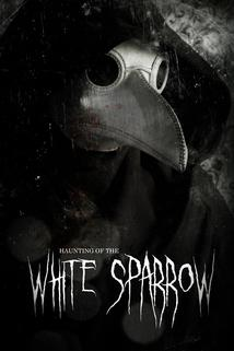 Haunting of the White Sparrow