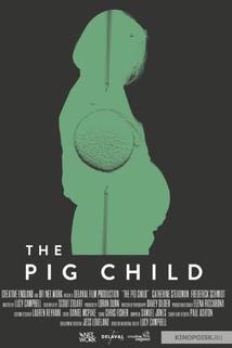 Pig Child, The