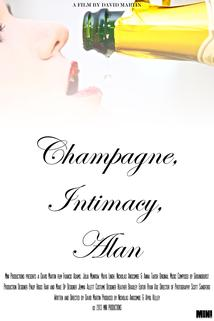 Champagne, Intimacy, Alan