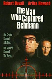 Muž, který dopadl Eichmanna