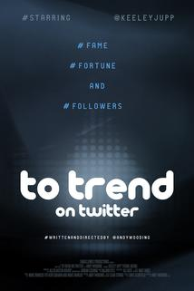 To Trend on Twitter