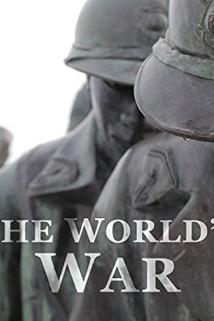 The World's War: Forgotten Soldiers of Empire