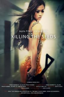 Killing the Seeds