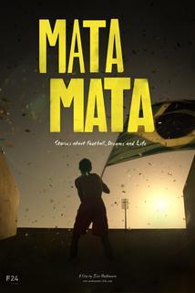 MATA MATA: Stories about Football, Dreams and Life