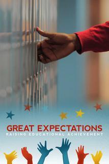 Great Expectations: Raising Educational Achievement
