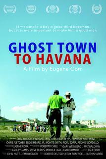 Ghost Town to Havana  - Ghost Town to Havana