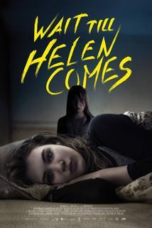 Wait Till Helen Comes ()