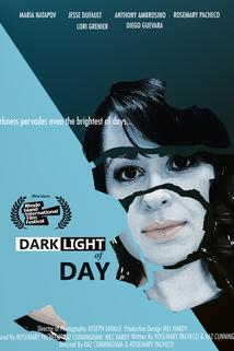 Dark Light of Day  - Dark Light of Day