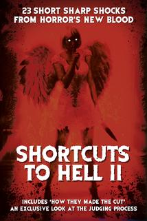 Shortcuts to Hell: Volume II  - Shortcuts to Hell: Volume II