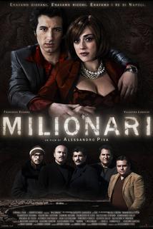 I milionari  - Milionari