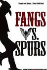 Fangs Vs. Spurs (2016)