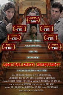 Uncivilized Servant