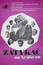 Plakát k filmu: Zatykač na královnu