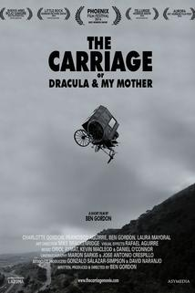 The Carriage or Dracula & My Mother