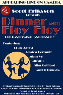 Dinner with Floy Floy