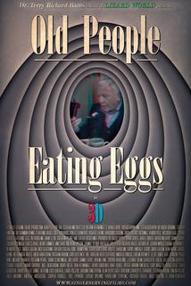 Dr. Terry Richard Bazes, Author of Lizard World, Presents Old People Eating Eggs in 3D