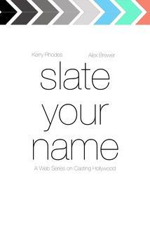 Slate Your Name