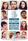 Heyday of the Insensitive Bastards, The