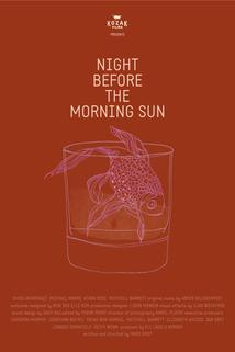 Night Before the Morning Sun
