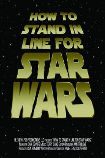 How to Stand in Line for Star Wars