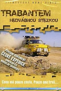 Plakát k filmu: Trabantem Hedvábnou stezkou