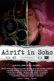 Adrift in Soho