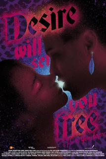 Desire Will Set You Free  - Desire Will Set You Free