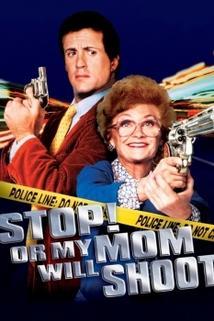 Stůj, nebo maminka vystřelí!