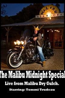 The Malibu Midnight Special: Live from Malibu Dry Gulch