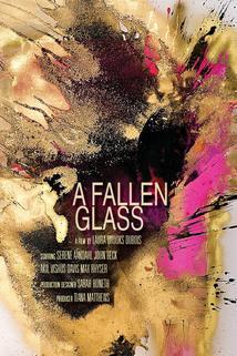 A Fallen Glass