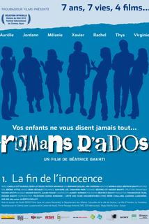 Romans d'ados: 2002-2008 1. La fin de l'innocence