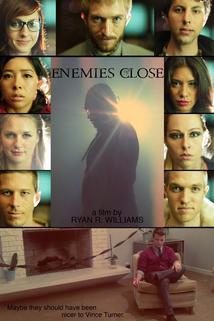 Enemies Close