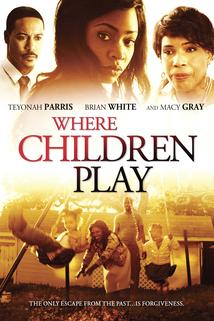 Where Children Play  - Where Children Play
