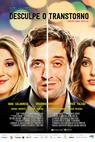 Desculpe o Transtorno (2015)