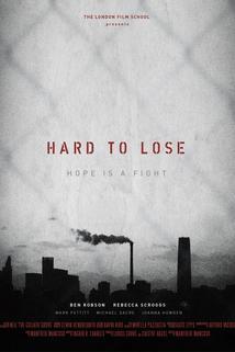 Hard to Lose  - Hard to Lose