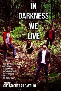 In Darkness We Live