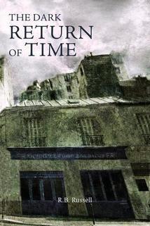 The Dark Return of Time  - The Dark Return of Time