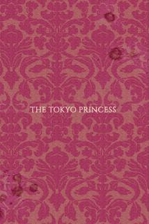 The Tokyo Princess