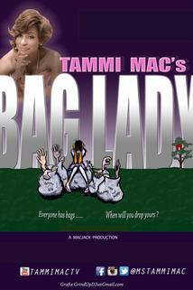 Tammi Mac's Bag Lady  - Tammi Mac's Bag Lady