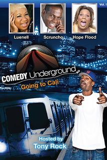 Comedy Underground, Going to Cali, Vol. 1  - Comedy Underground, Going to Cali, Vol. 1