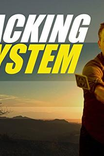 Hacking the System  - Hacking the System