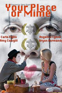 Your Place or Mime