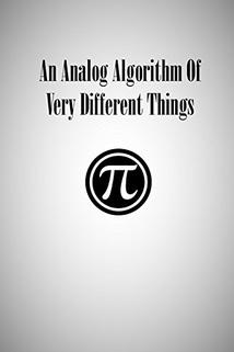 An Analog Algorithm of Very Different Things