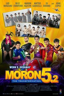Moron 5.2: The Transformation