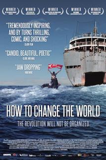 How to Change the World  - How to Change the World