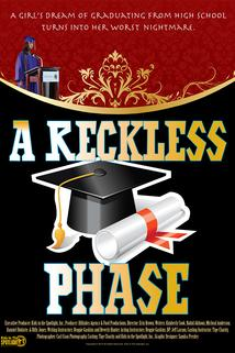 A Reckless Phase