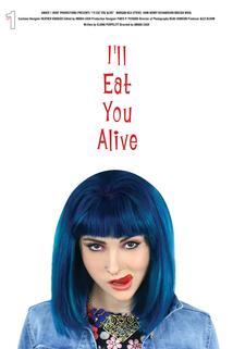 I'll Eat You Alive