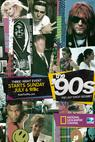 The '90s: The Last Great Decade? (2014)