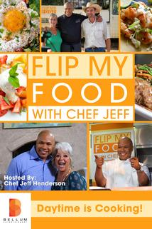Flip My Food with Chef Jeff  - Flip My Food with Chef Jeff