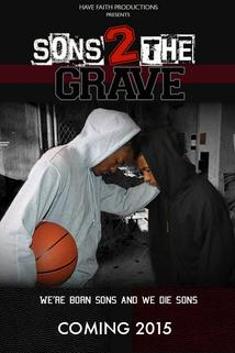 Sons 2 the Grave ()